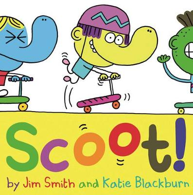 Scoot! by Katie Blackburn