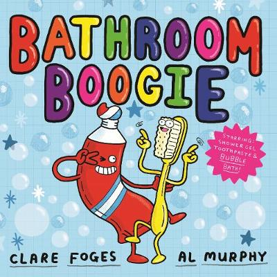 Cover for Bathroom Boogie by Clare Foges