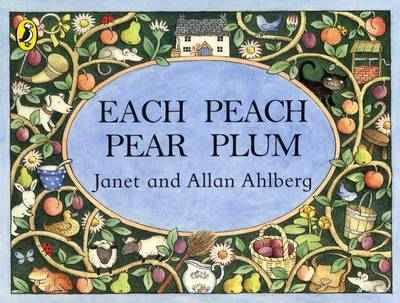 Each Peach Pear Plum (Board Book) by Allan Ahlberg
