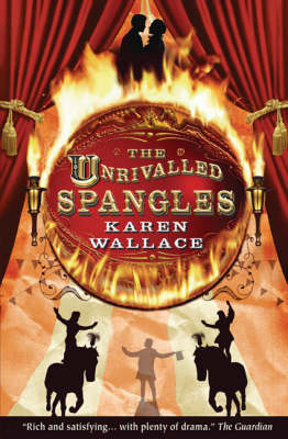 Cover for The Unrivalled Spangles by Karen Wallace
