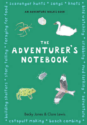 Cover for The Adventurer's Notebook by Becky Jones, Clare Lewis