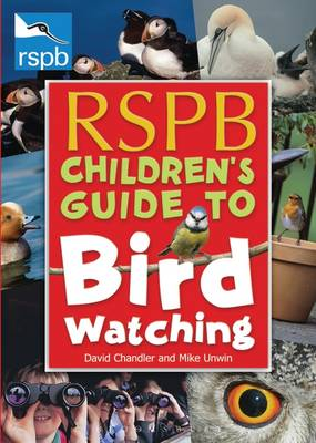 RSPB Children's Guide to Birdwatching by David Chandler, Mike Unwin