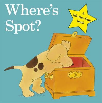 Where's Spot? (Board Book) by Eric Hill