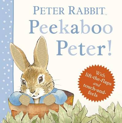 Peekaboo, Peter! by Beatrix Potter