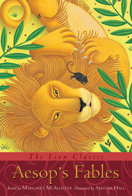 Cover for The Lion Classic Aesop's Fables by Margaret McAllister