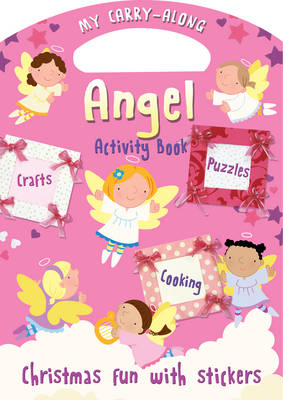 Cover for My Carry-along Angel Activity Book Activity Book with Stickers by Jocelyn Miller