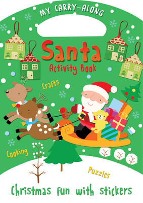 Cover for My Carry-along Santa Activity Book Activity Book with Stickers by Jocelyn Miller