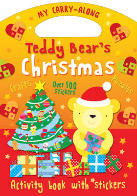 My Carry-along Teddy Bear's Christmas Things to Make Games to Play by Christina Goodings