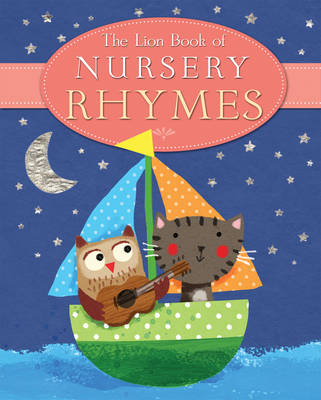 The Lion Book of Nursery Rhymes by Julia Stone