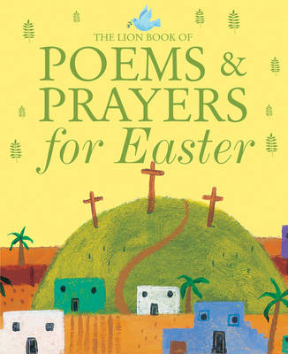 Cover for The Lion Book of Poems and Prayers for Easter by Sophie Piper