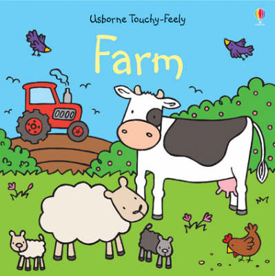 Farm Touchy-feely by Fiona Watt