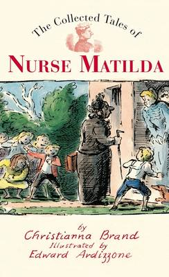 The Collected Tales of Nurse Matilda by Christianna Brand
