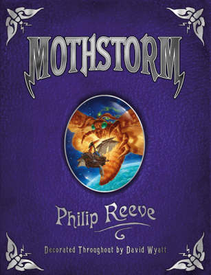 Larklight 3: Mothstorm by Philip Reeve