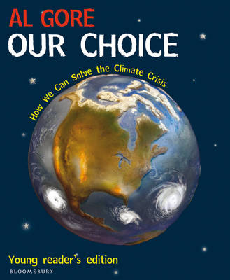 Our Choice: How We Can Solve the Climate Crisis by Al Gore