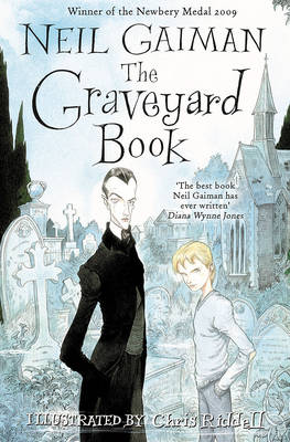 The Graveyard Book (illustrated by Chris Riddell) by Neil Gaiman