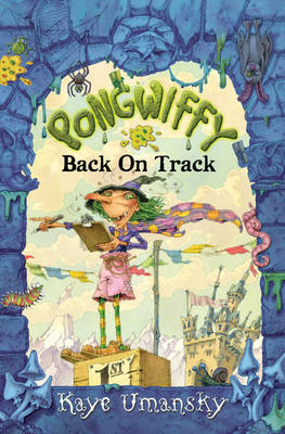 Pongwiffy: Back on Track by Kaye Umansky