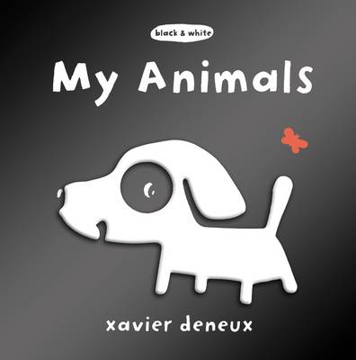 Cover for My Animals by Xavier Deneux