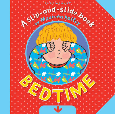 Cover for Slip and Slide: Bedtime by Maureen Roffey