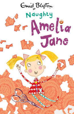 Naughty Amelia Jane by Enid Blyton