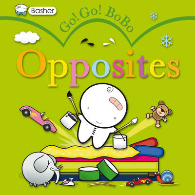 Cover for Go! Go! Bobo! Opposites by Simon Basher