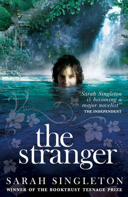 The Stranger by Sarah Singleton