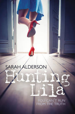 Cover for Hunting Lila by Sarah Alderson