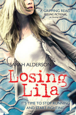 Cover for Losing Lila by Sarah Alderson