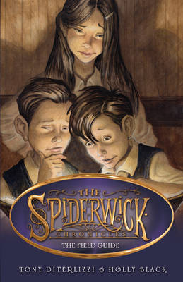 The Field Guide - Spiderwick Chronicles by Holly Black, Tony DiTerlizzi
