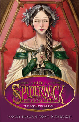 The Ironwood Tree - Spiderwick Chronicles 4 by Holly Black, Tony DiTerlizzi