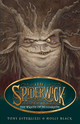 The Wrath Of Mulgarath - Spiderwick Chronicles 5 by Holly Black, Tony DiTerlizzi