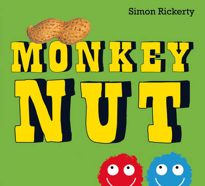 Monkey Nut by Simon Rickerty
