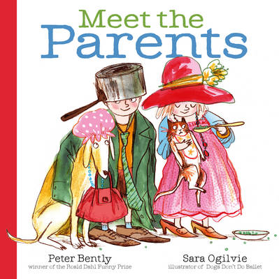 Meet the Parents by Peter Bently