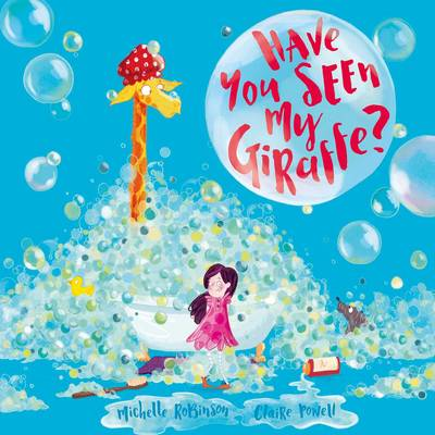Cover for Have You Seen My Giraffe? by Michelle Robinson