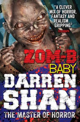ZOM-B Baby by Darren Shan