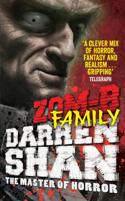 Zom-B Family by Darren Shan
