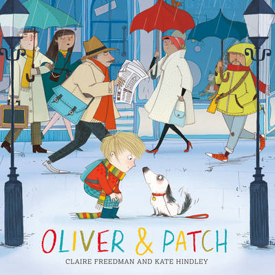 Oliver and Patch by Claire Freedman