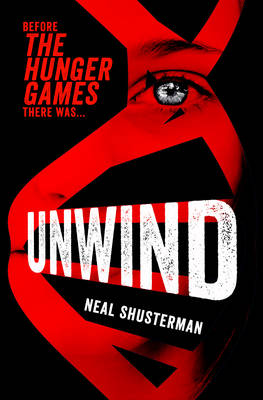 Unwind by Neal Shusterman
