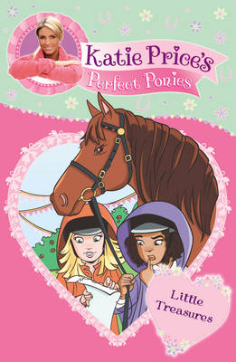 Katie Price's Perfect Ponies: Little Treasures by Katie Price