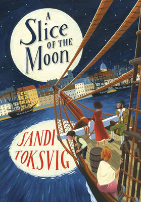 Slice of the Moon by Sandi Toksvig
