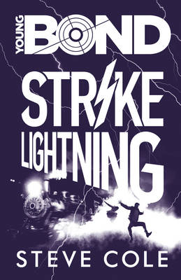 Cover for Young Bond: Strike Lightning by Steve Cole