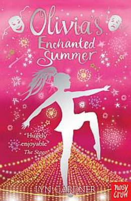 Olivia's Enchanted Summer by Lyn Gardner