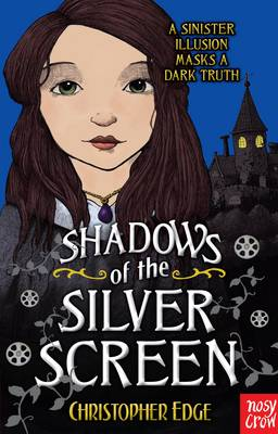 Cover for Shadows of the Silver Screen by Christopher Edge