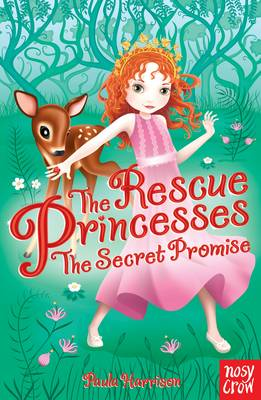 The Rescue Princesses: The Secret Promise by Paula Harrison