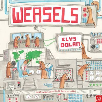 Cover for Weasels by Elys Dolan