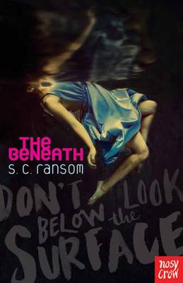 The Beneath by S. C. Ransom