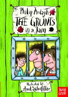 The Grunts in a Jam by Philip Ardagh