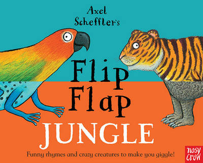Axel Scheffler's Flip Flap Jungle by Axel Scheffler