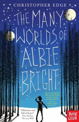 Cover for The Many Worlds of Albie Bright by Christopher Edge