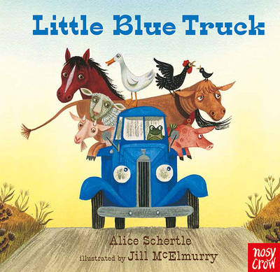 Little Blue Truck by Alice Shertle