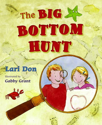 Picture Kelpies: The Big Bottom Hunt by Lari Don